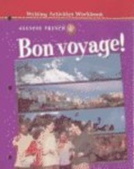9780078242724: Bon voyage! Level 1B Writing Activities Workbook (French Edition)