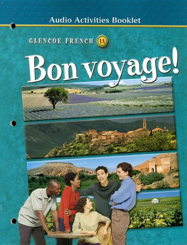 Bon voyage! Level 1A Audio Activities Booklet (Glencoe French, Level 1): McGraw-Hill