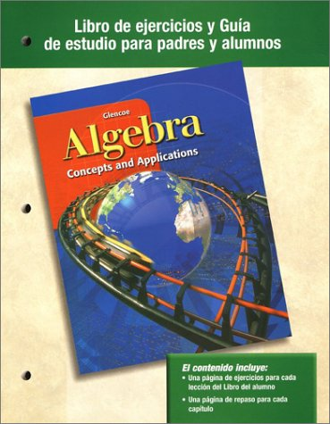9780078243370: Algebra: Concepts and Applications, Spanish Parent/Student Study Guide