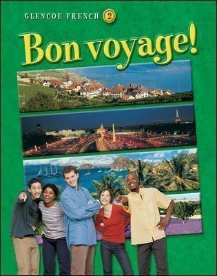 Bon Voyage!: Glencoe French 2, Teachers Wraparound Edition by Schmitt02: Schmitt02
