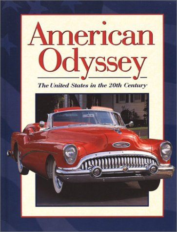 9780078244827: American Odyssey: The United States in the Twentieth Century
