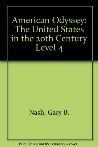 9780078244834: American Odyssey: The United States in the 20th Century Level 4