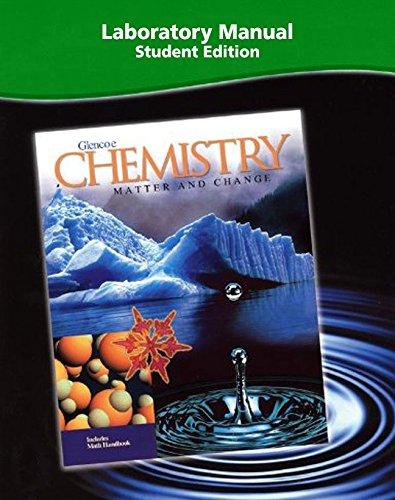 9780078245244: Chemistry: Matter and Change, Laboratory Manual