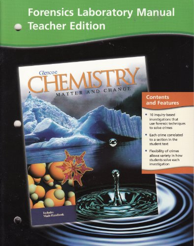 9780078245275: Glencoe Chemistry Matter and Change: Forensics Laboratory Manual, Teacher Edition