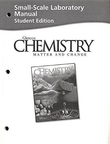 9780078245282: Chemistry: Matter and Change (Small-scale Laboratory Manual Student Edition)