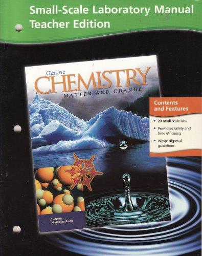 9780078245299: Small-Scale Laboratory Manual Teacher Edition Glencoe Chemistry Matter and Change