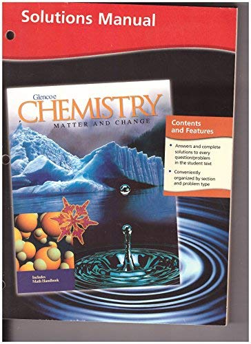 9780078245374: Chemistry : Matter and Change, Solutions Manual