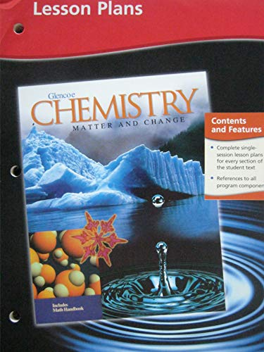 9780078245381: Chemistry: Matter and Change, Lesson Plans
