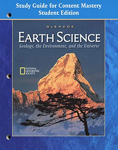 9780078245657: Glencoe Earth Science: Geology the Environment and the Universe Study Guide for Content Mastery Student Edition