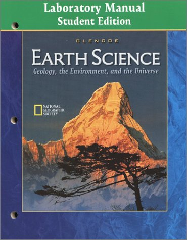 9780078245671: Earth Science: Geology the Environment and the Universe Laboratory Manual Student Edition