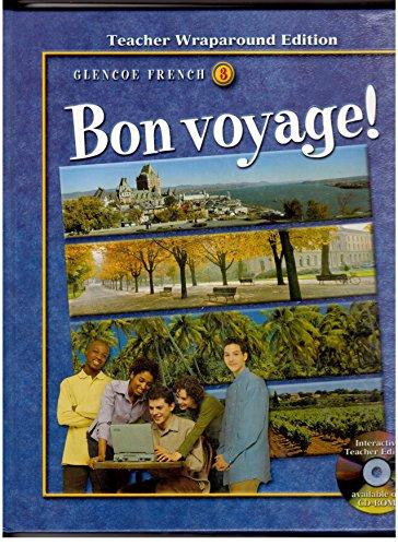 9780078246814: Bon Voyage! Glencoe French 3, Teacher Wraparound Edition