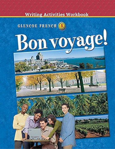 9780078246821: Bon Voyage! Level 3: Writing Activities Workbook ) 2002 (Glencoe French)