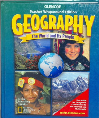 9780078246944: Geography: The World and its People, Teacher's Wraparound Edition