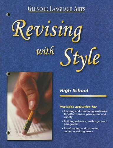 9780078246999: Revising with Style: High School