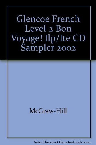 9780078247323: Glencoe French Level 2 Bon Voyage! Ilp/Ite CD Sampler 2002