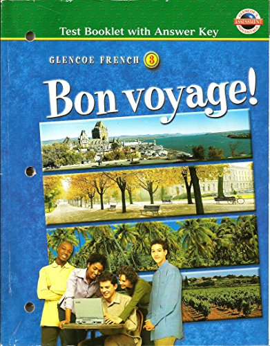 9780078247422: Bon Voyage! Level 3: Testing Booklet with Answer Key