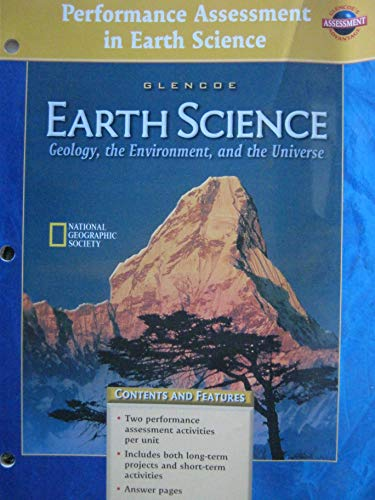 9780078248924: Glencoe: Earth Science - Geology, the Environment, and the Universe - Performance Assessment in Earth Science