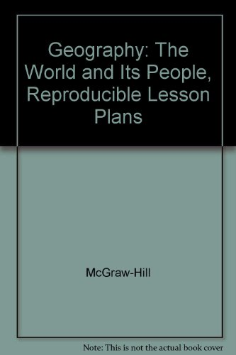 9780078249662: Geography: The World and Its People, Reproducible Lesson Plans