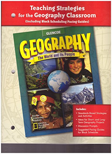 9780078249709: Glencoe Geography: The World and Its People, Teaching Strategies for the Geography Classroom
