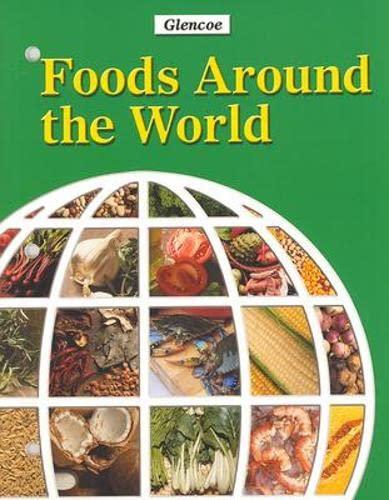 9780078249822: Foods around the World