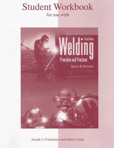 9780078250620: Welding: Principles & Practices, Student Workbook