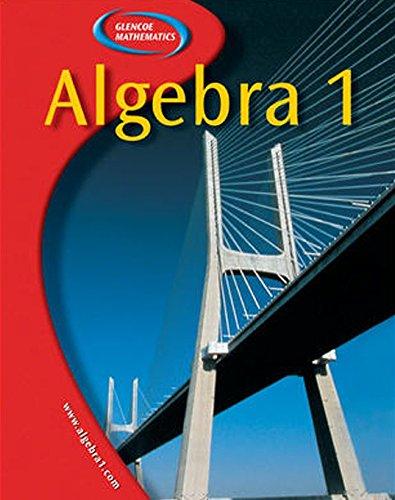 9780078250835: Algebra 1, Student Edition