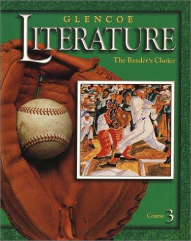 9780078251078: Glencoe Literature © 2002 Course 3 Grade 8 : The Reader's Choice