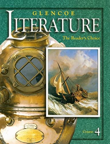 Glencoe Literature : The Reader's Choice: McGraw-Hill, Glencoe; McGraw-Hill,