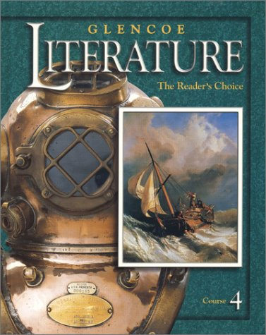 9780078251085: Glencoe Literature © 2002 Course 4, Grade 9 : The Reader's Choice