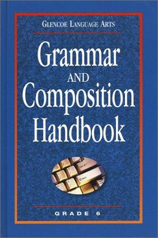 9780078251139: Glencoe Language Arts Grammar and Composition Handbook Grade 6