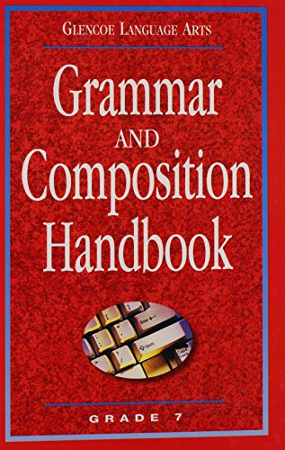9780078251146: Glencoe Language Arts Grammar And Composition Handbook Grade 7