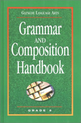 9780078251153: Glencoe Language Arts Grammar And Composition Handbook Grade 8
