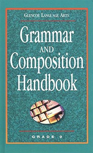 9780078251160: Grammar and Composition Handbook Grade 9 (Glencoe Language Arts)