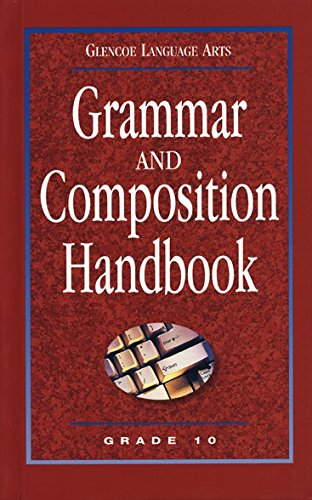 9780078251177: Glencoe Language Arts Grammar and Composition Handbook Grade 10