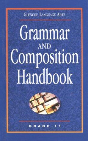 9780078251184: Glencoe Language Arts Grammar And Composition Handbook Grade 11