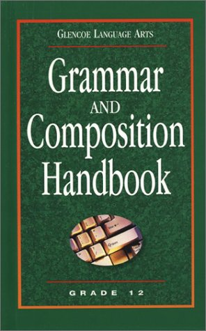 9780078251191: Glencoe Language Arts Grammar And Composition Handbook Grade 12