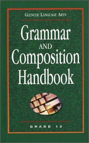 9780078251191: Glencoe Language Arts Grammar And Composition Handbook Grade 12