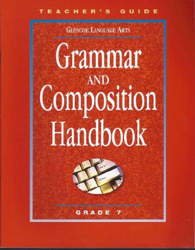 9780078251306: Grammar and Composition Handbook, Grade 7: Teacher's Guide (Glencoe Language Arts, Spelling Power)