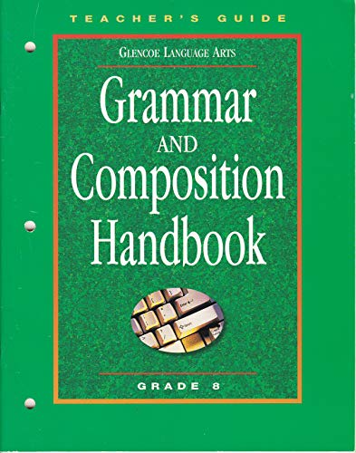 9780078251313: Grammar and Composition Handbook: Grade 8 Teacher's Guide