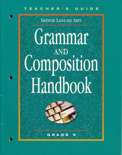 9780078251320: Glencoe Language Arts, Grammar and Composition Handbook, Grade 9: Teacher's Guide