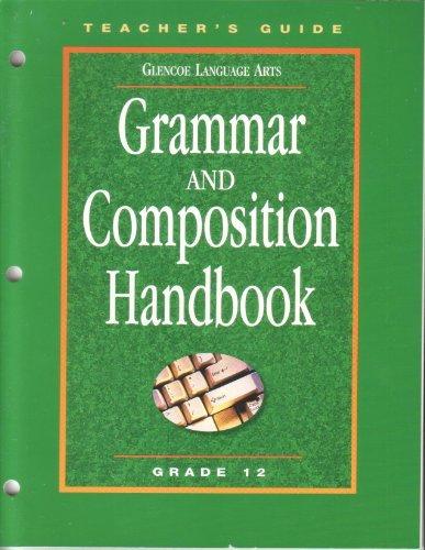 9780078251351: Grammar and Composition Handbook Teachers Guide