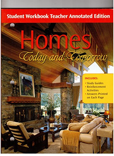 9780078251474: Homes Today and Tomarrow Student Workbook Teacher Annotated Edition