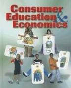 9780078251559: Consumer Education and Economics