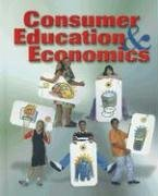 9780078251559: Consumer Education and Economics, Student Edition