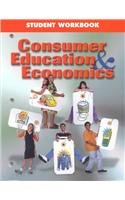 9780078251580: Consumer Education and Economics Student Workbook