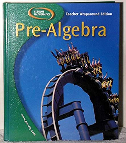 9780078252013: Glencoe Mathematics Pre-Algebra [Teacher Wraparound Edition]