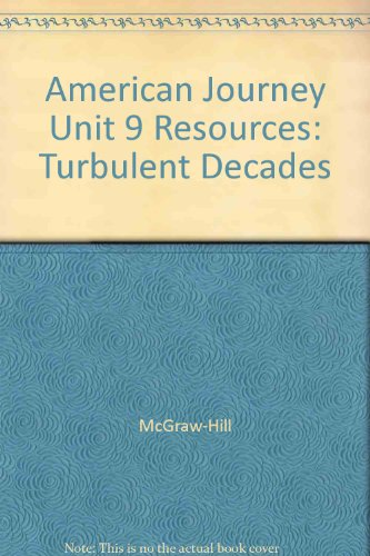 9780078252181: American Journey Unit 9 Resources: Turbulent Decades