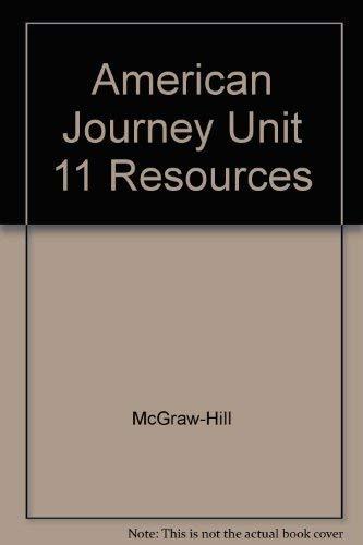 9780078252204: American Journey Unit 11 Resources