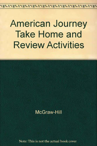 American Journey Take Home and Review Activities: McGraw-Hill