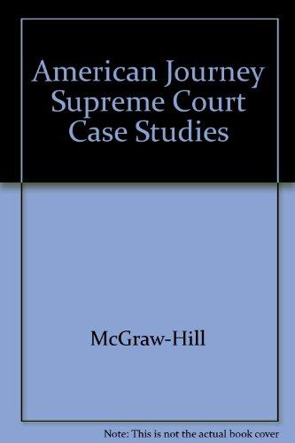 9780078252297: American Journey Supreme Court Case Studies